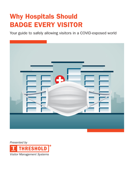 Threshold Guide to safely allowing visitors in a COVID-exposed world
